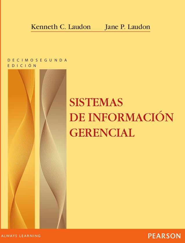 Sistemas de información gerencial, 12va Edición – Kenneth C. Laudon