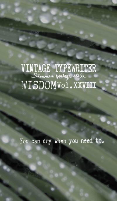 VINTAGE TYPEWRITER WISDOM Vol. XXVIII