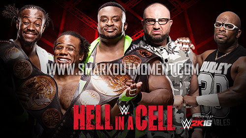 WWE Hell in a Cell 2015 Dudley Boyz vs The New Day Championship match