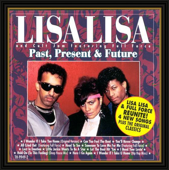 Sucessos De Sempre Lisa Lisa Amp Cult Jam Feat Full Force