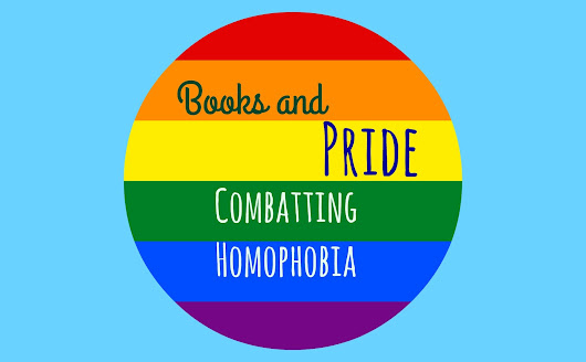 Books and #PRIDE: Combatting Homophobia