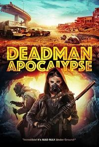 Watch Deadman Apocalypse Online Free in HD