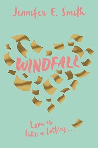 "Book Review: ""Windfall"" by Jennifer E. Smith"