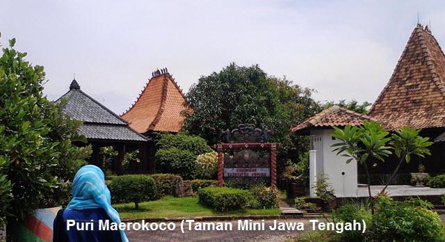 Puri Maerokoco (Taman Mini Jawa Tengah)