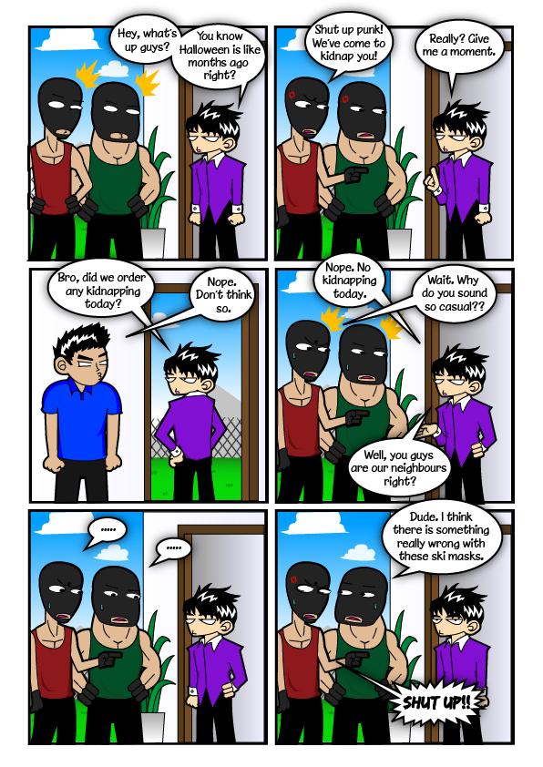 Bro, don't like that la, bro   : Bro Long Story: Kidnapped, part 9