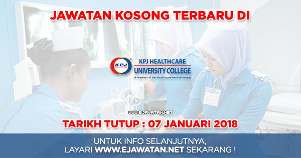 KPJ Healthcare University College - 07 Januari 2018 ...