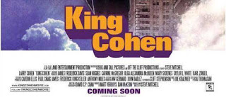 King Cohen, un fantástico documental sobre la carrera de Larry Cohen.