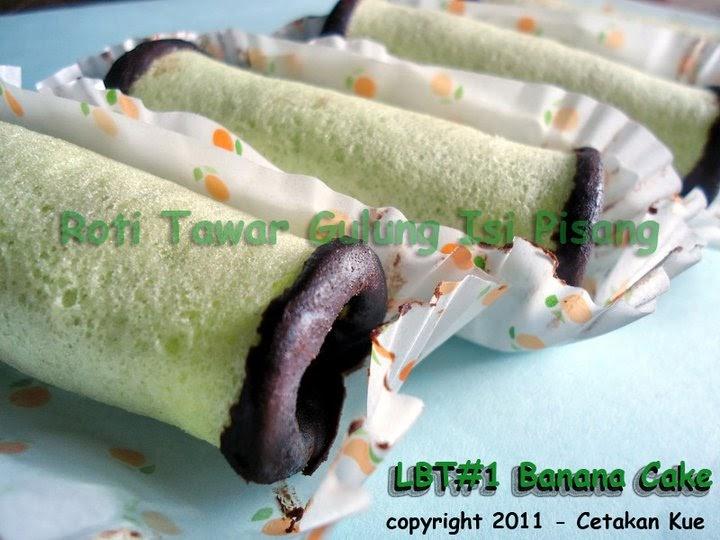 Resep Cake Pisang Ncc Fatmah Bahalwan: Cetakan Kue: Roti Tawar Gulung Isi Pisang