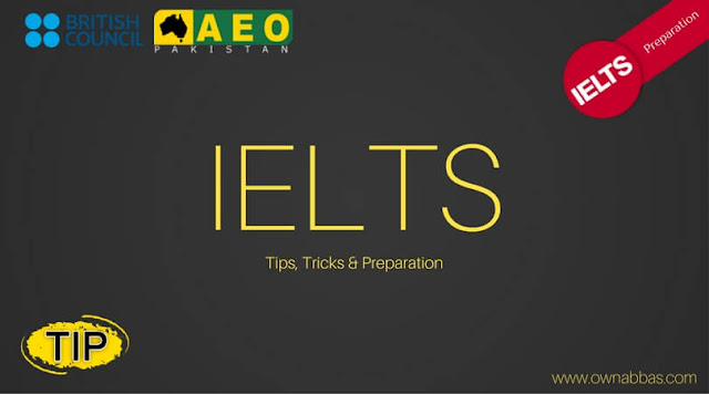 Ielts preparation, tips , trick and methods of how to get 7+ bands in ielts