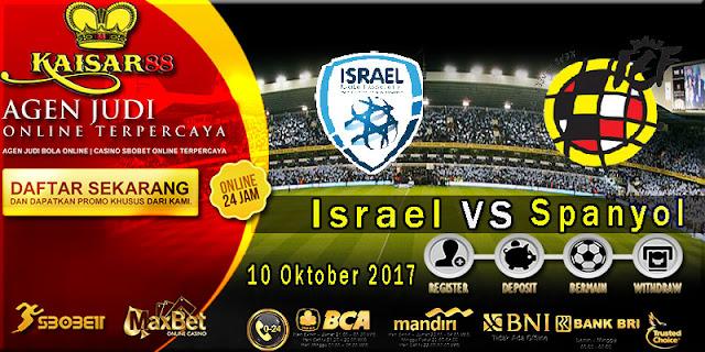 Prediksi bola terpercaya Liga World Cup Israel vs Spanyol 10 Okt 2017