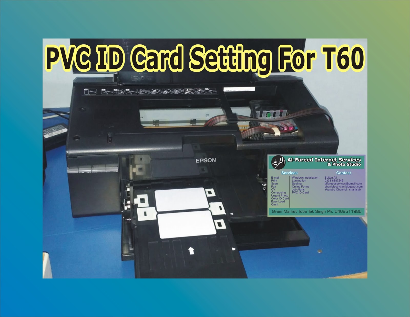 How To Print Pvc Id Card With Epson T60 Printer Al Fareed Services