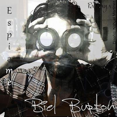 BIEL BURTON - Espíame (2015)