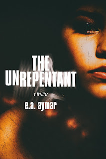 Interview with E. A. Aymar, author of  The Unrepentant