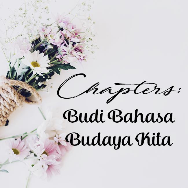 Chapter 15 Budi Bahasa Budaya Kita Chapters
