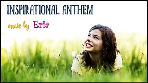 "Inspirational Anthem"" border ="