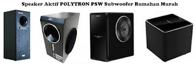 Harga Speaker Aktif Polytron PSW