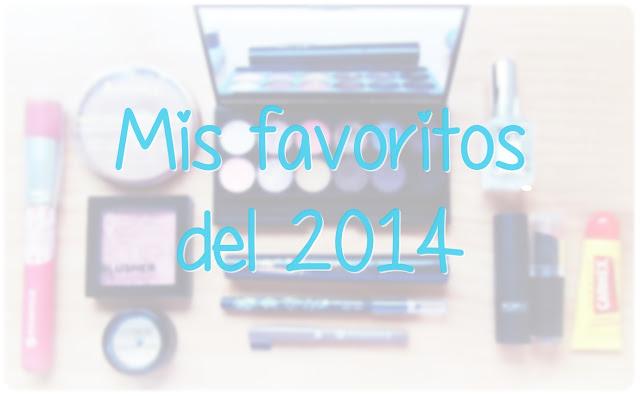 Mis favoritos maquillaje 2014