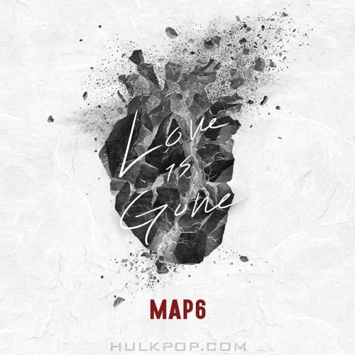 MAP6 – Love is Gone – Single