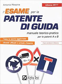 L'Esame Per La Patente Di Guida. Manuale Teorico-Pratico Per Le Patenti A E B PDF