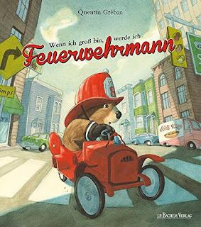 Cover von Quentin Gréban - Wenn ich groß bin, werde ich Feuerwehrmann