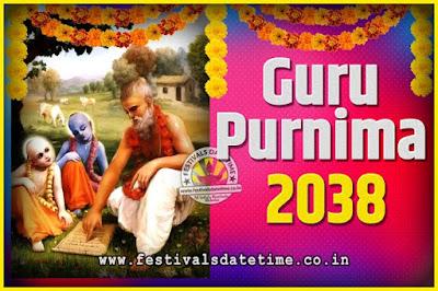 2038 Guru Purnima Pooja Date and Time, 2038 Guru Purnima Calendar