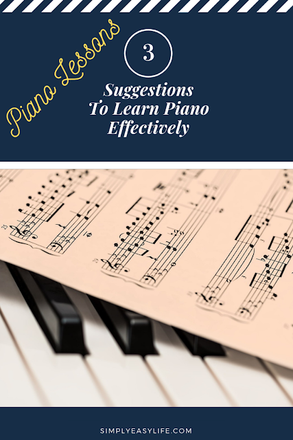Suggestions To Learn Piano Effectively