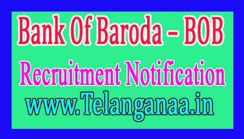 Bank Of Baroda – BOB Recruitment Notification 2017