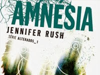 """Resenha: """"Amnésia"""" - Série Alterados - Livro 01 -   Jennifer Rush"""
