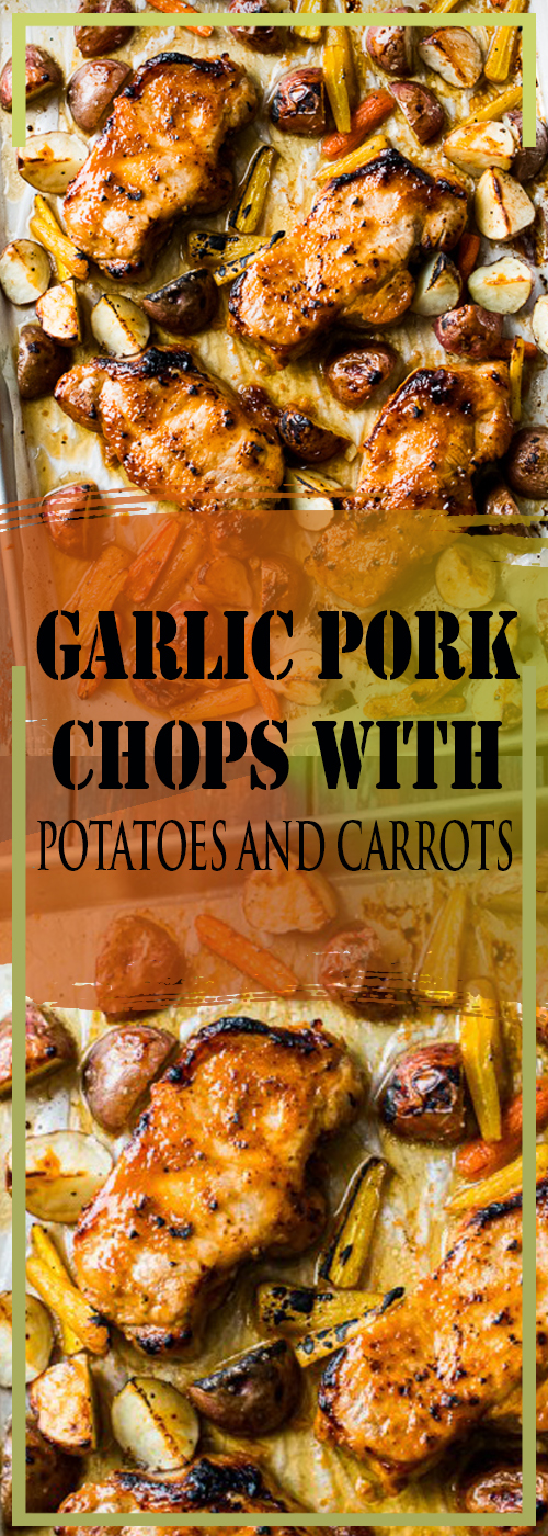 GARLIC PORK CHOPS WITH POTATOES AND CARROTS RECIPE