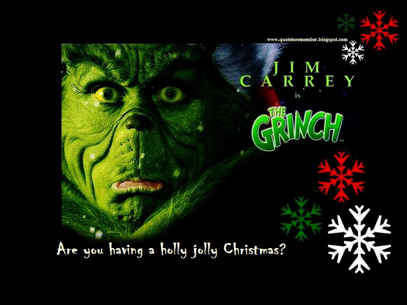 How The Grinch Stole Christmas Quotes.Quote To Remember How The Grinch Stole Christmas 2000