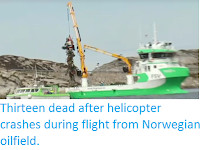 http://sciencythoughts.blogspot.co.uk/2016/05/thirteen-dead-after-helicopter-crashes.html