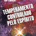 Temperamento Controlado pelo Espírito - Tim LaHaye