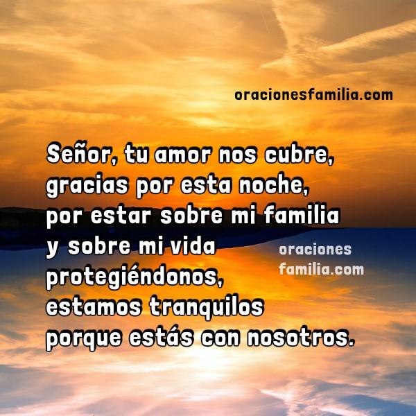 Oraciones de la noche de Familia, imagen con oración corta de la noche, frases cristianas para dormir en la noche con oración bonita para la familia por Mery Bracho