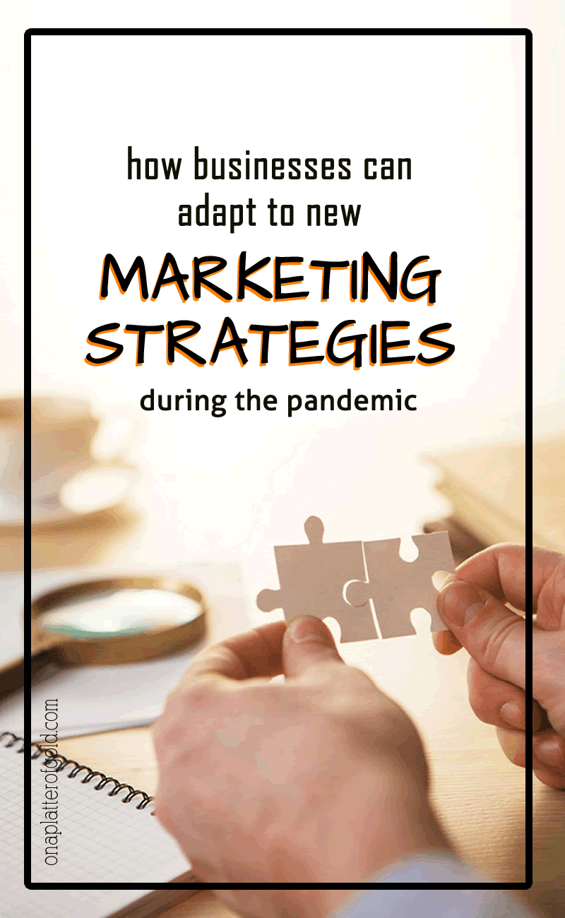 How to Adapt to New Marketing Strategies During the Pandemic