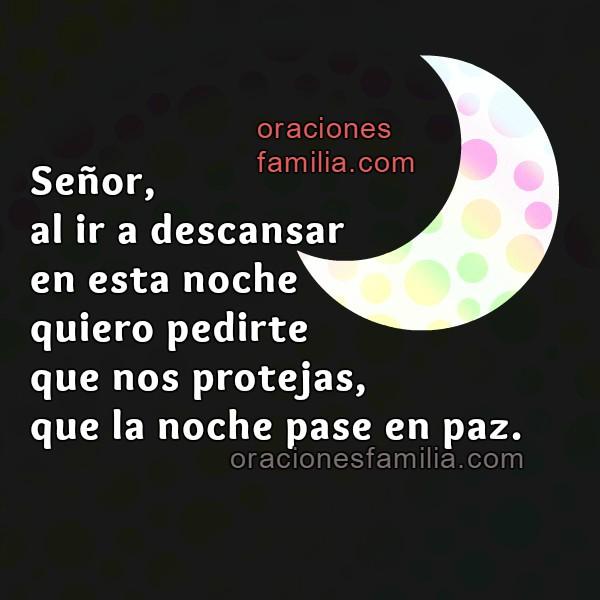Buenas noches, imagen con oración de la noche, frases de ánimo por Mery Bracho para oara a Dios en la noche