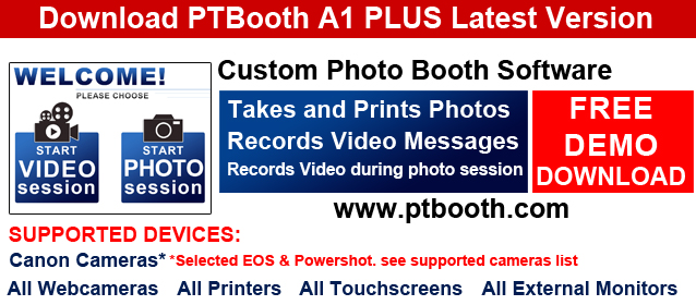 Download Lates Version of PTBooth A1 PLUS Photo Booth Software