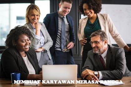 Tips Bisnis #2 Membuat Karyawan Merasa Bangga