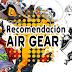 Air Gear: ¡Quiero ser el rey del cielo!