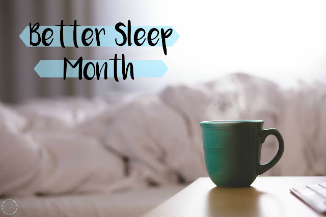 My General Life - Better Sleep Month