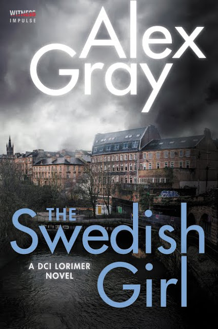 The Swedish Girl (DCI Lorimer Book 10) by Alex Gray