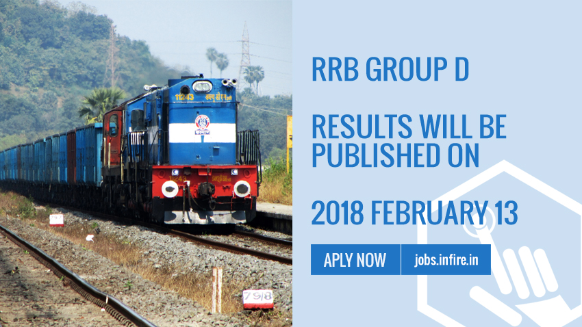 RRB Group D results will be published on 2018 February 13