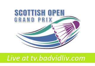Scottish Open Grand Prix 2017 live streaming