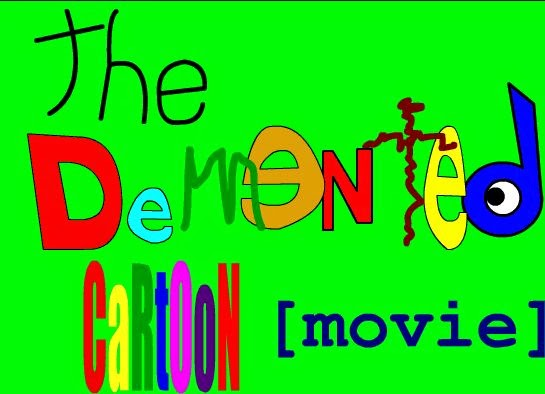Titelbild Demented Cartoon Movie
