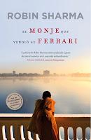 Robin Sharma El monje que vendio su Ferrari Autoayuda y motivacion