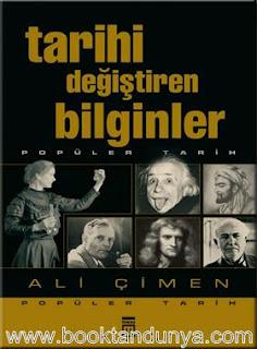 Ali Çimen - Tarihi Değiştiren Bilginler