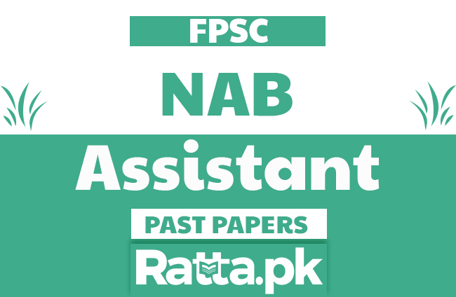 FPSC NAB Assistant solved Past Papers pdf