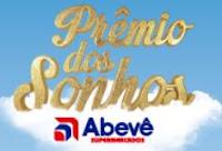 Prêmios dos Sonhos Abevê Supermercados Dourados