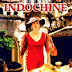 Indochine – Indochina online (1992)