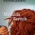 [LIVRO] Mathilda Savitch, Victor Lodato