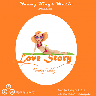 Young Giddy Ft. Moost - Love Story